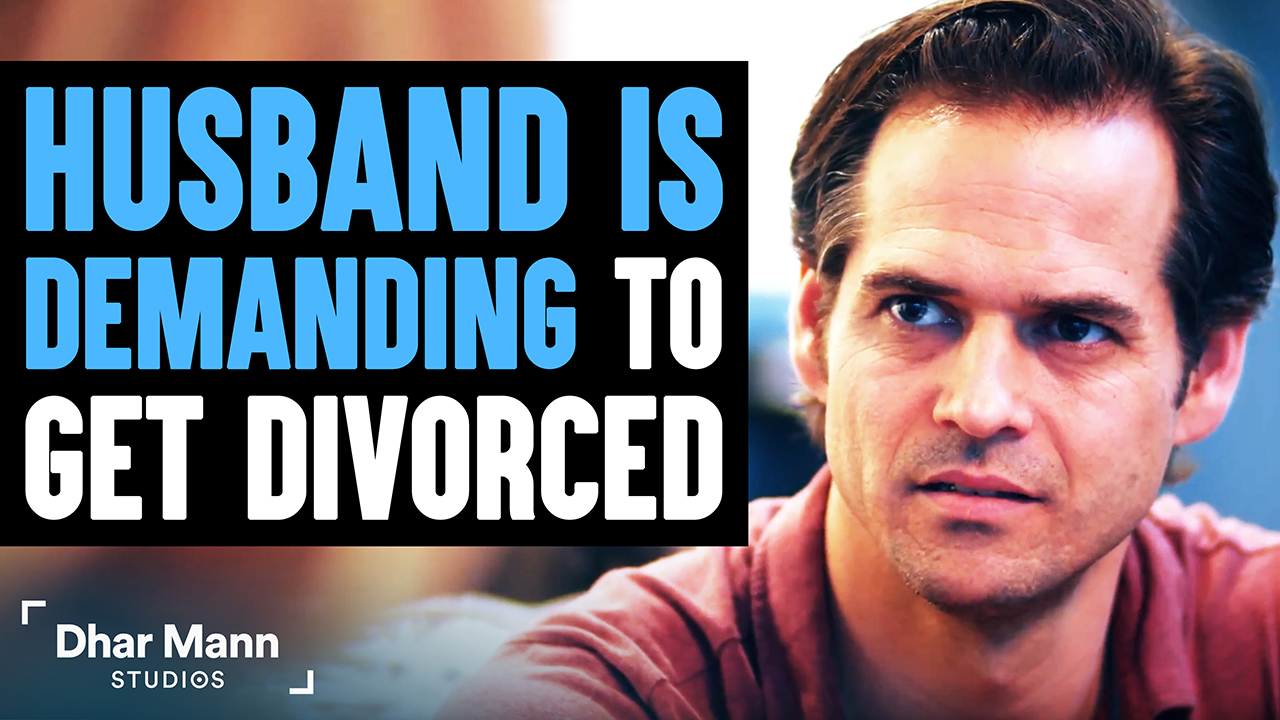 Husband Demands A Divorce, Lives To Regret Every Word
