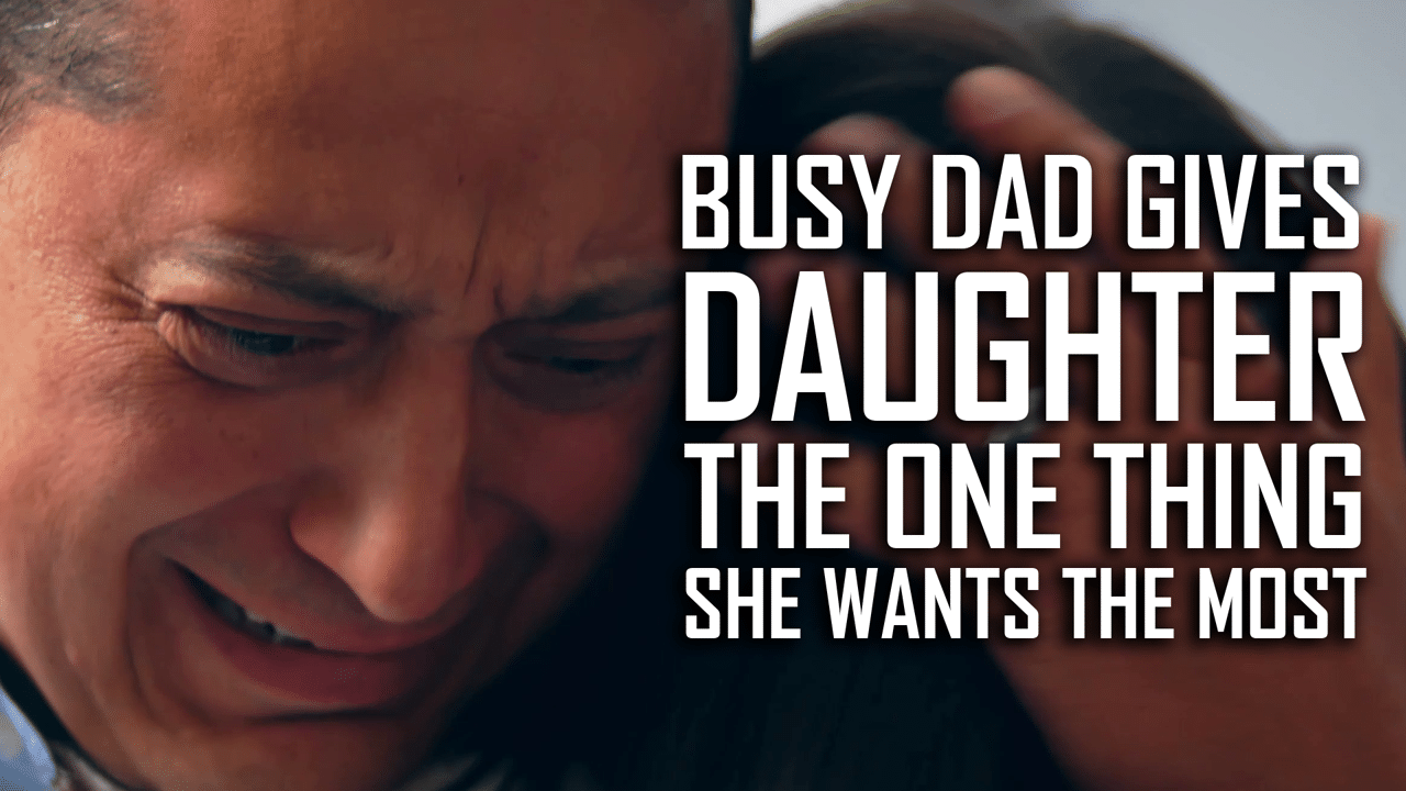 Busy Dad Gives Daughter Everything Except The One Thing She Wants The Most