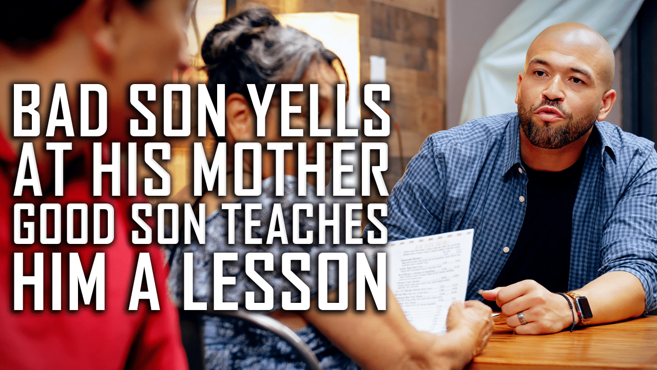 Bad Son Yells At His Mom, Good Son Teaches Him A Lesson