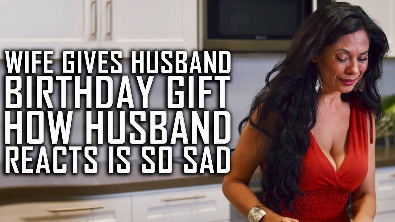 Wife Gives Husband Birthday Gift, Husband's Reaction Is So Sad