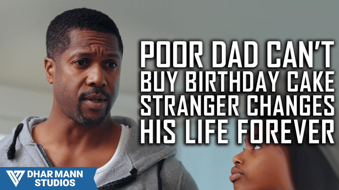 Remarkable Poor Dad Cant Buy Birthday Cake Stranger Changes His Life Forever Funny Birthday Cards Online Alyptdamsfinfo