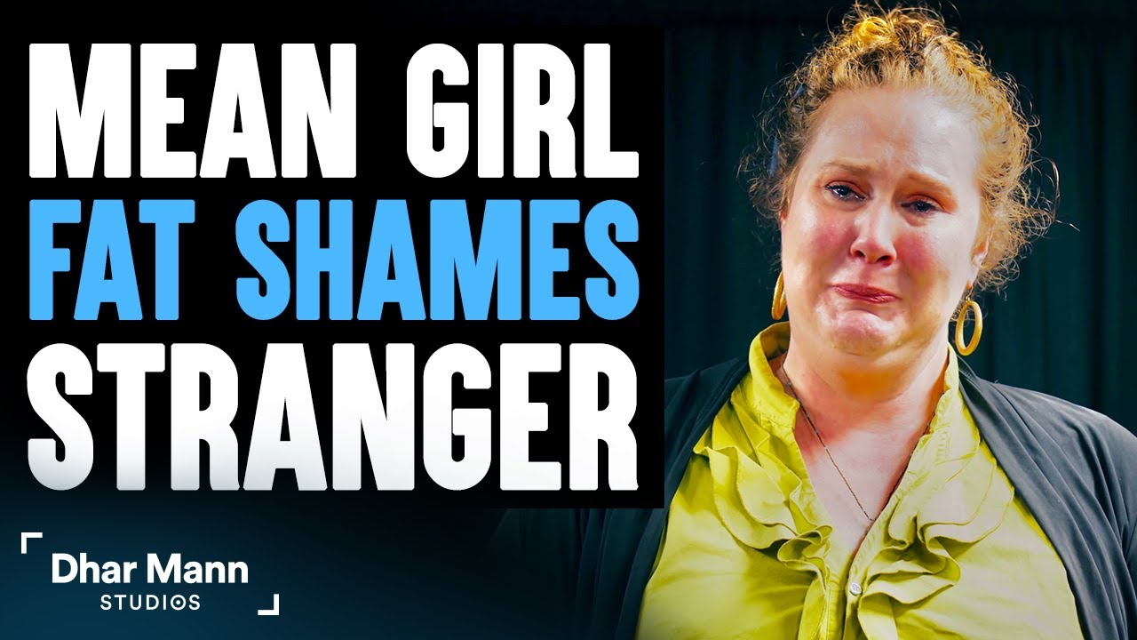 Mean Girl Fat Shames Stranger, Lives to Regret Her Decision