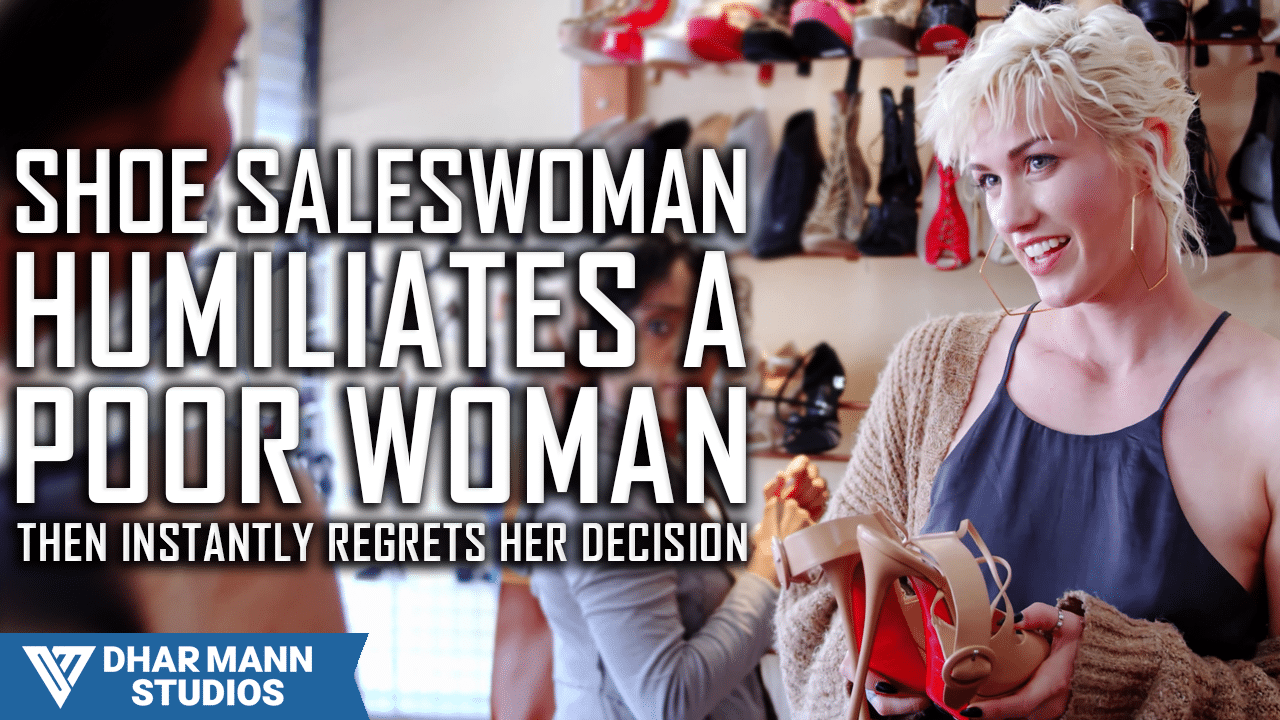Shoe Saleswoman Humiliates Poor Woman, Then Instantly Regrets Her Decision