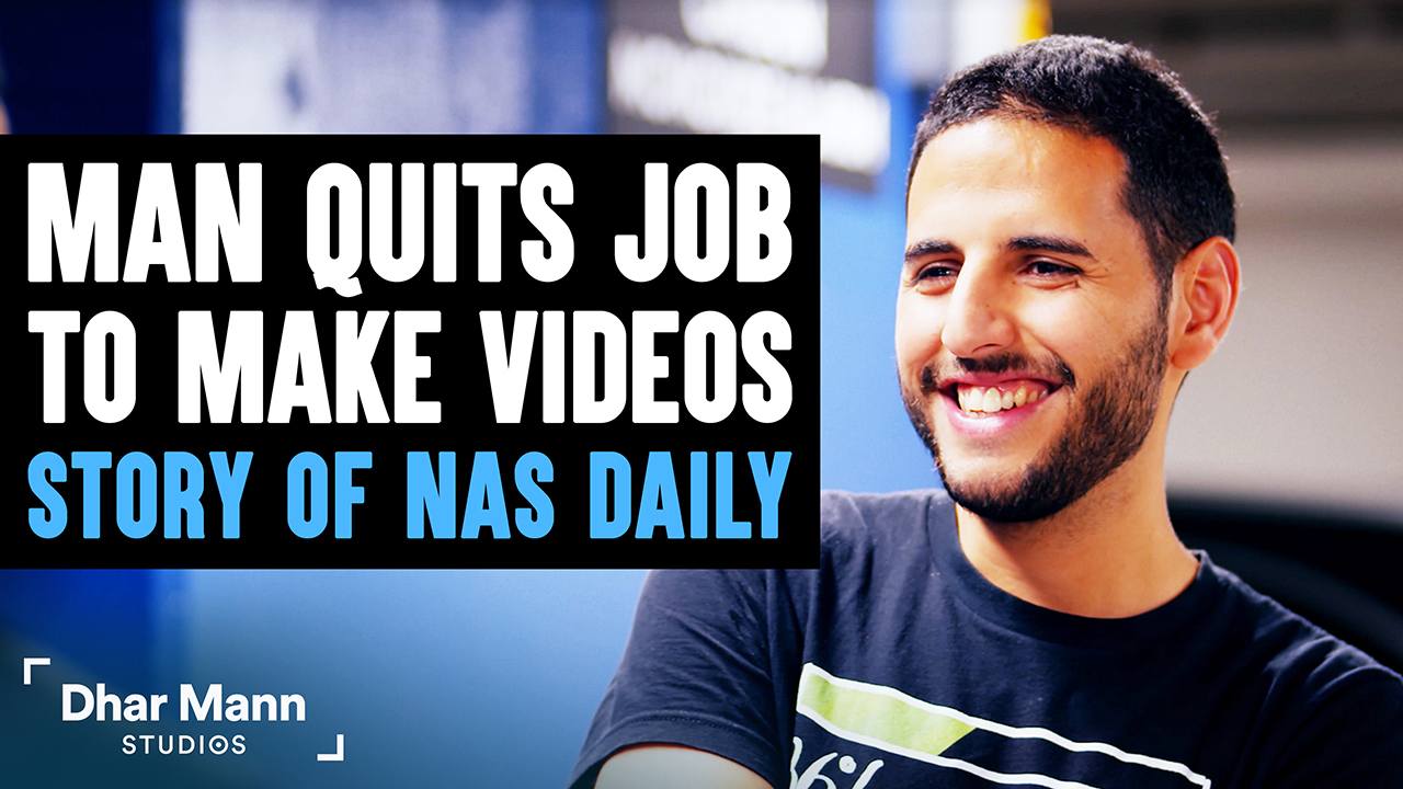 He Quits 6-Figure Job To Make Videos, The Shocking Story Of Nas Daily