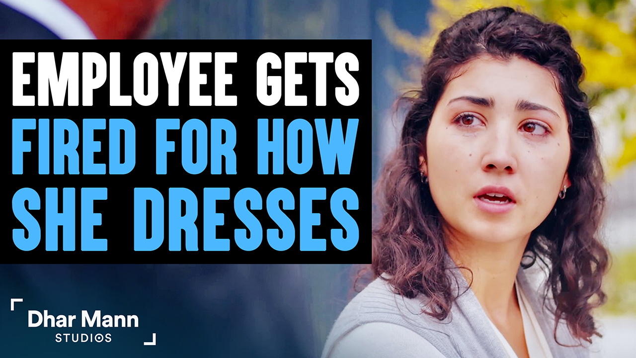Employee Gets Fired For How She Dresses, What Happens Next Will Shock You