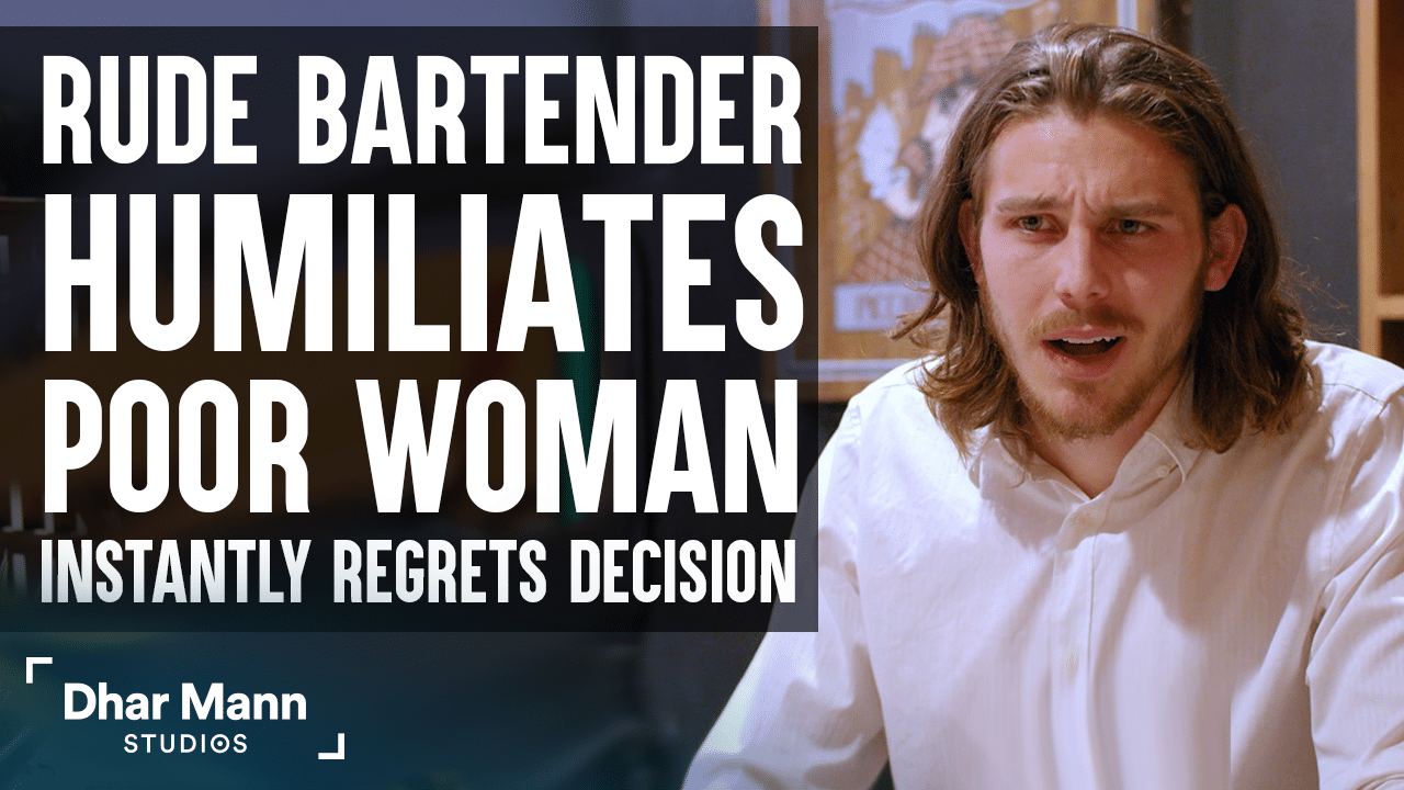 Bartender Humiliates Poor Woman, He Instantly Regrets His Decision