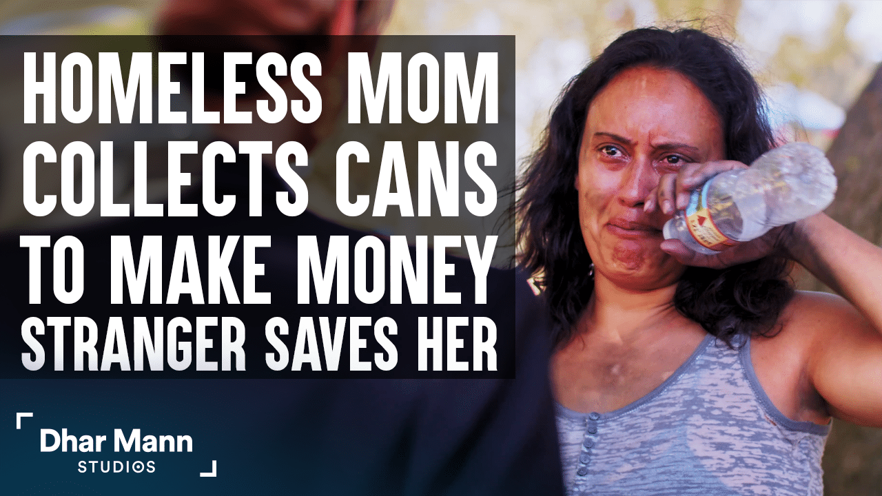 Homeless Mom Collects Cans For Cash, Stranger Changes Her Life Forever