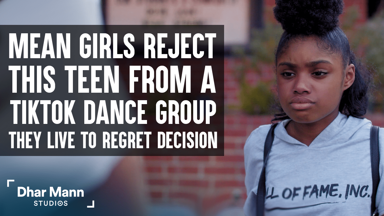 Mean Girls Reject Teen From TikTok Dance Group, They Live To Regret Their Decision