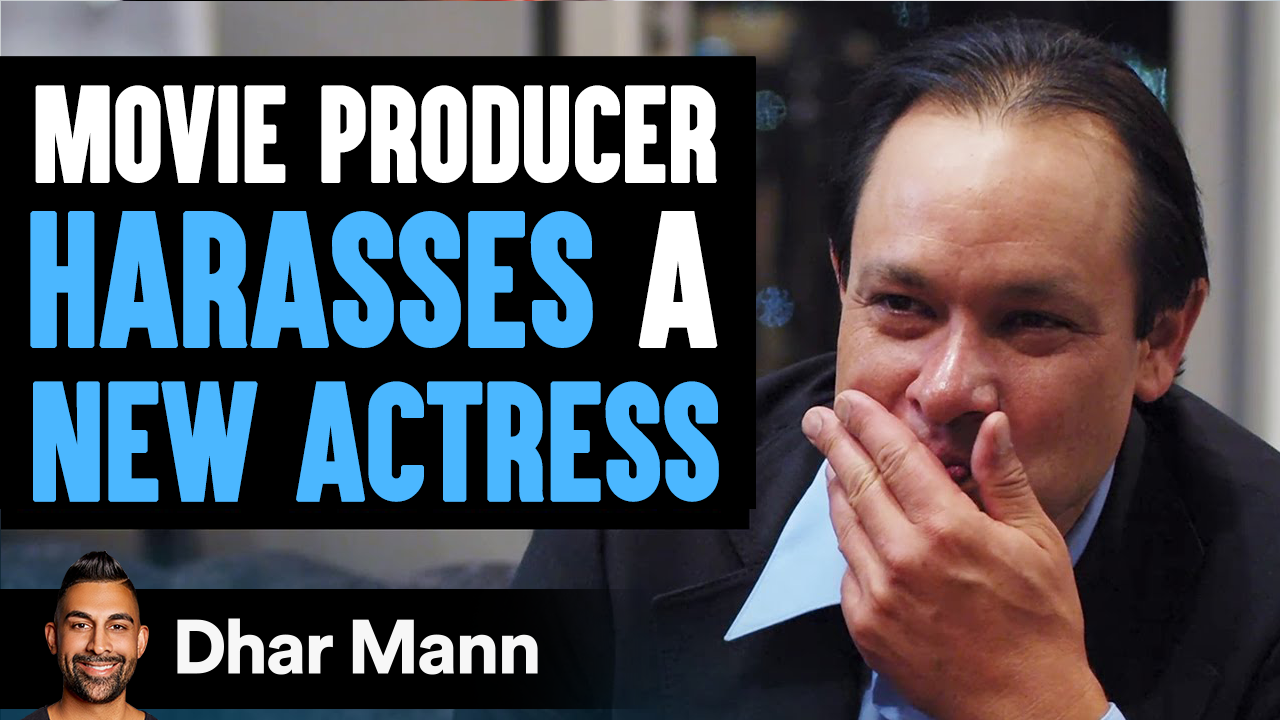 Producer Harasses Aspiring Actress, He Lives To Regret His Decision