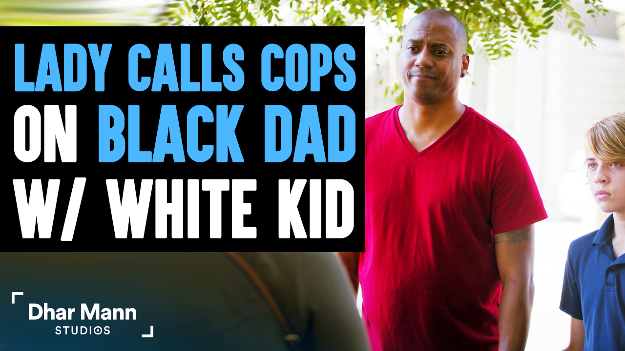 Lady Calls Cops On A Black Dad With A White Kid, Instantly Regrets It