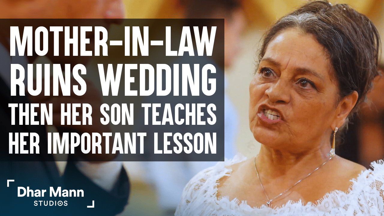 Mother-In-Law Ruins Wedding, Then Her Son Teaches Her An Important Lesson