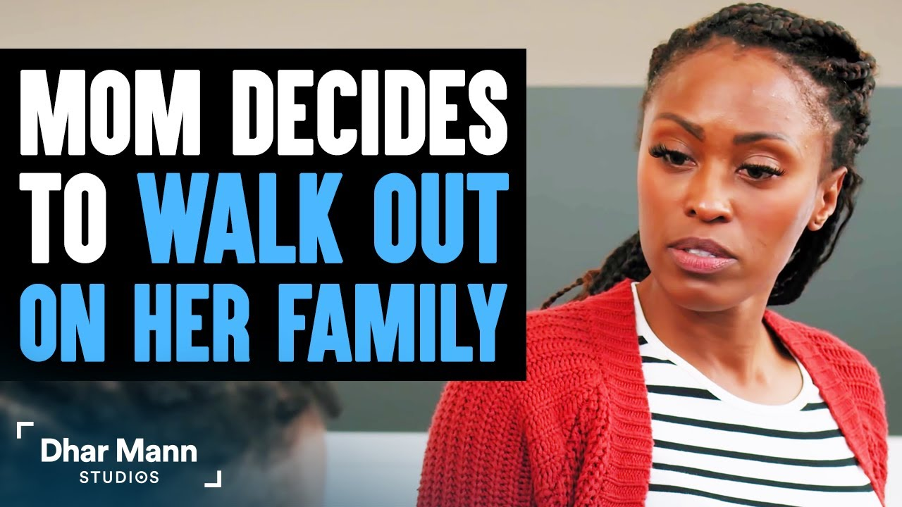 Mom Decides To Walk Out On Her Family, Husband Learns Lesson