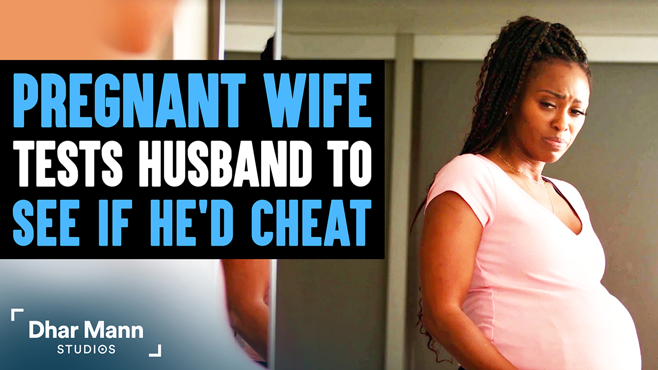 Pregnant Wife Tests Husband If He'd Cheat, Ending Is So Shocking