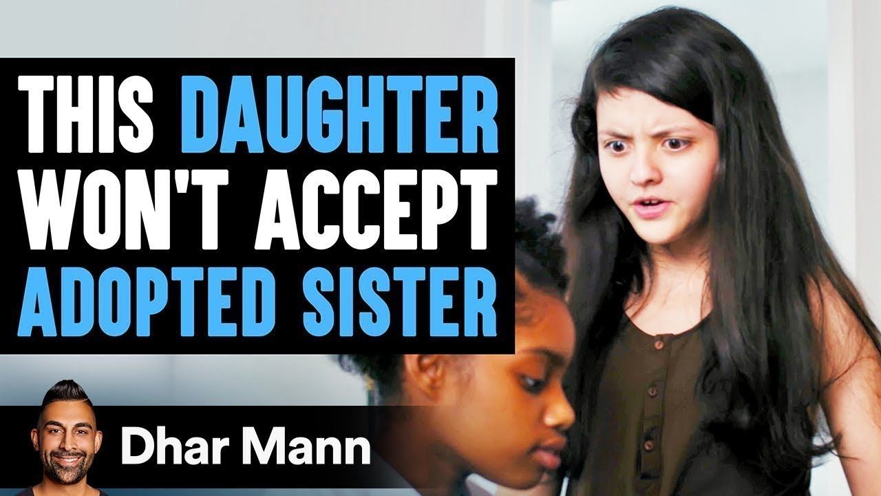 This Daughter Won't Accept Adopted Sister, Ending Is Shocking