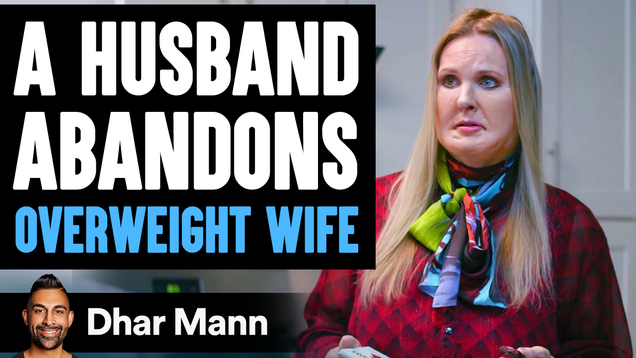Husband Abandons Overweight Wife, Then Lives to Regret The Decision He Made