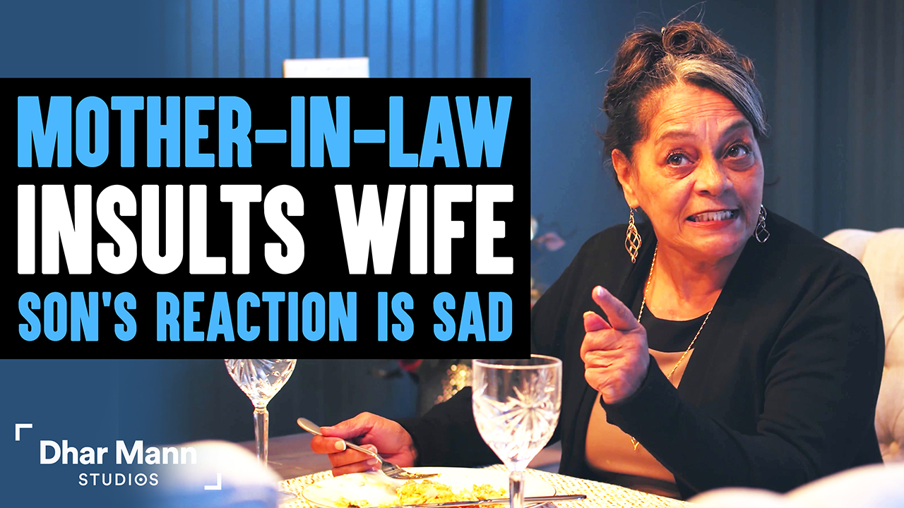 Mother-In-Law Insults Wife, What Son Decides To Do About It Is So Sad