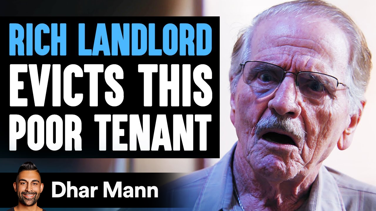 Rich Landlord Decides To Evict His Poor Tenant, Instantly Regrets It