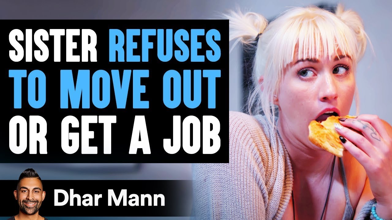 Husband's Sister Refuses To Move Out Or Get Job, Wife Reacts Shockingly
