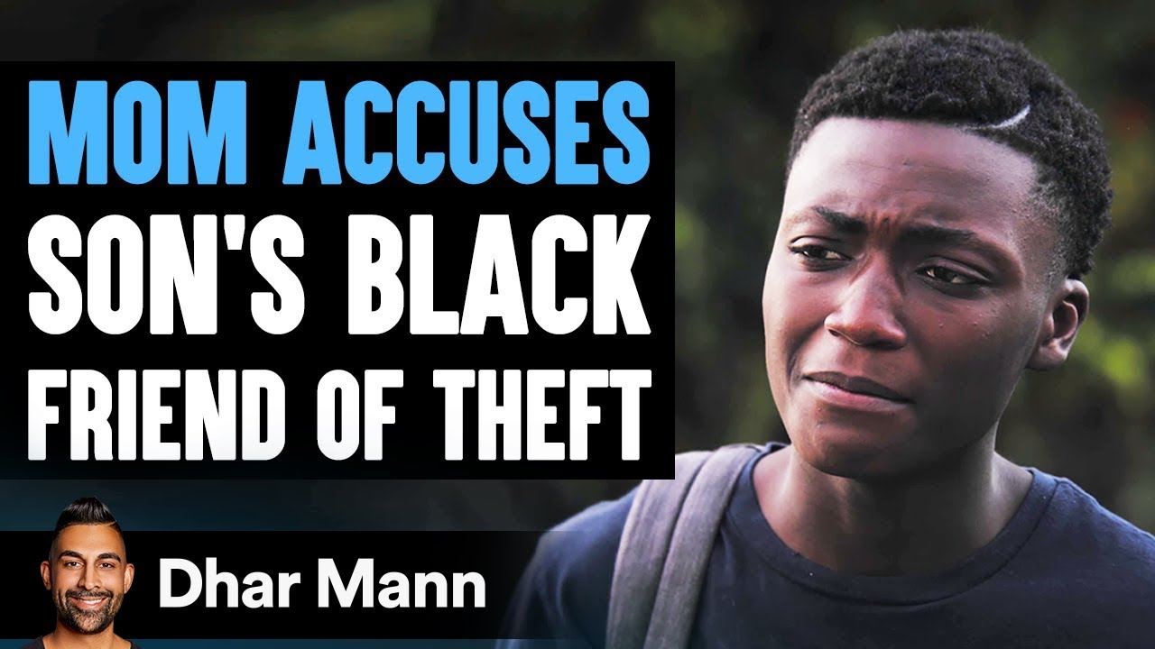 Mom Accuses Her Son's Black Friend of Stealing, Ending Will Shock You