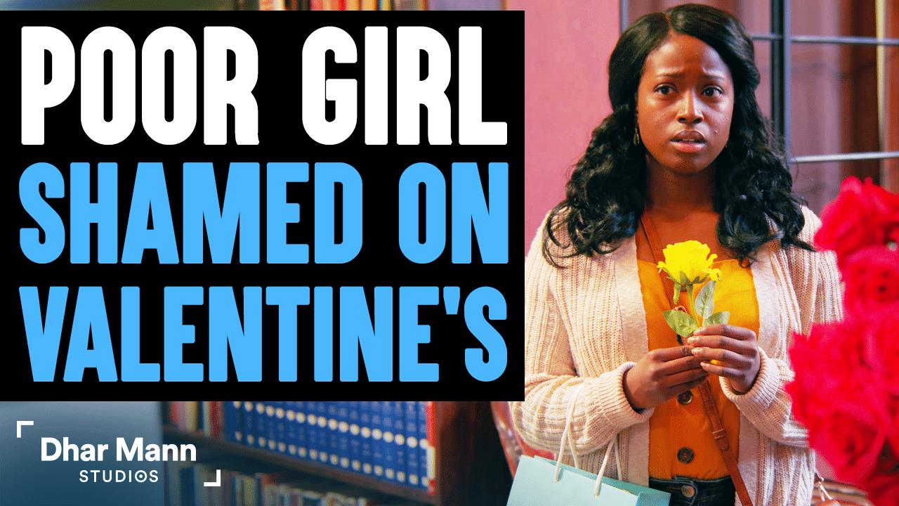 Poor Girl Shamed On Valentine's Day