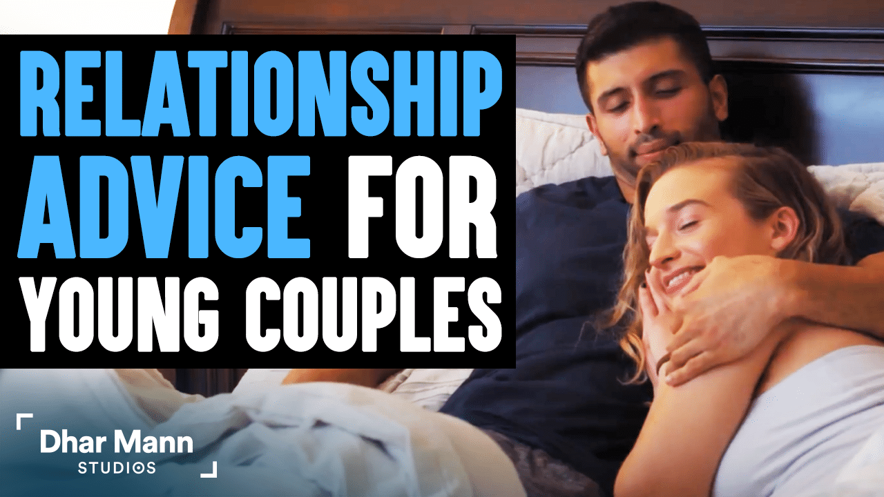 Relationship Advice For Young Couples