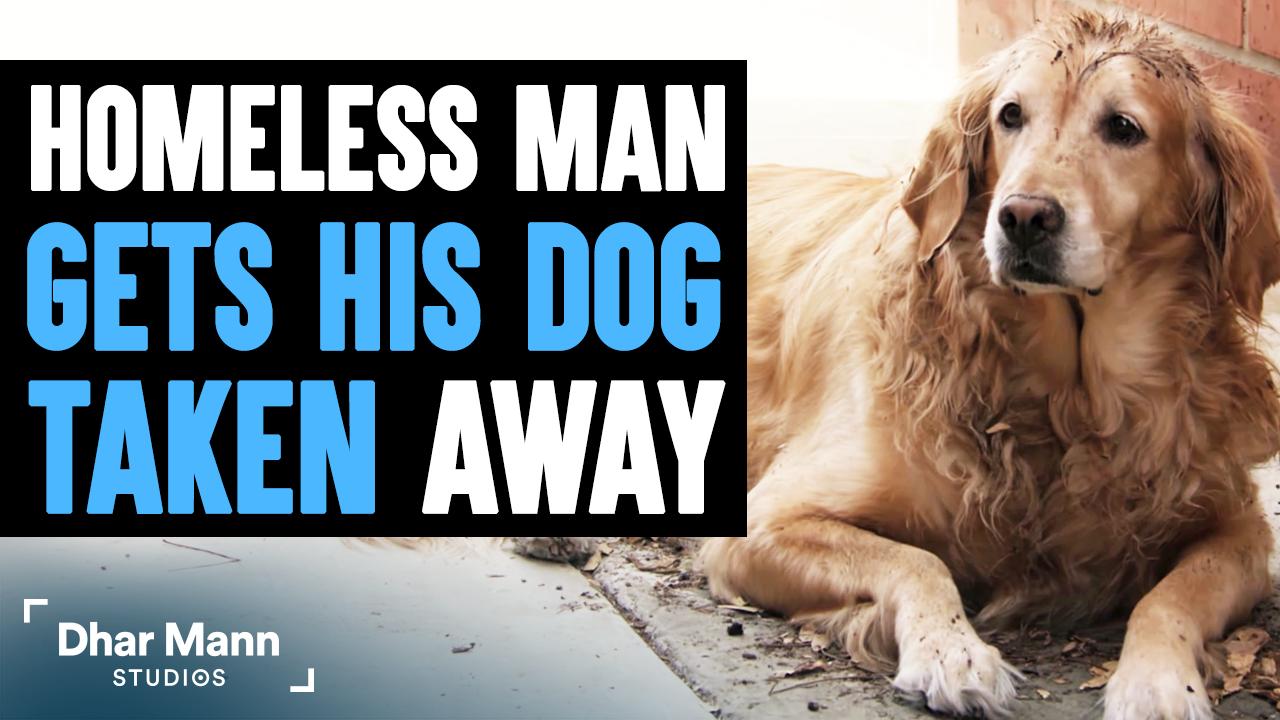 Homeless Man Gets His DOG TAKEN Away, What Happens Next Is Shocking