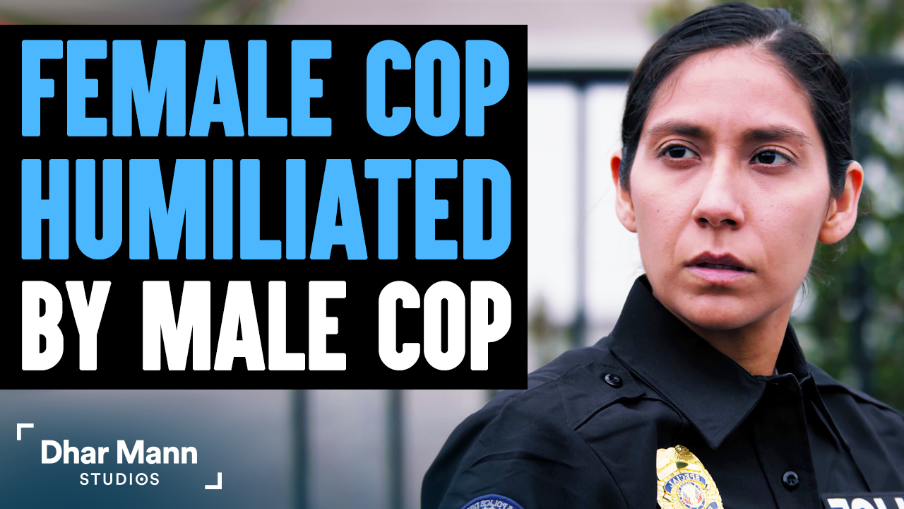 FEMALE COP Humiliated By Male Cop, What Happens Next Is Shocking