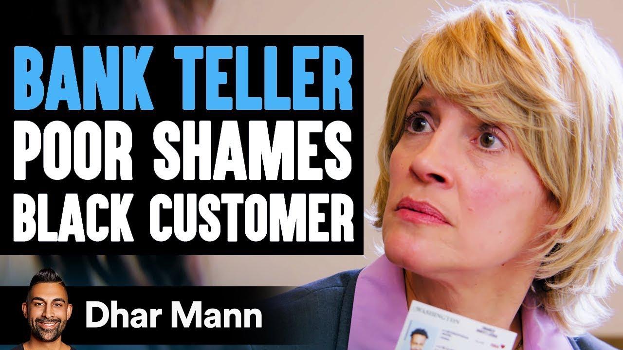 Bank Teller POOR SHAMES Black Customer, Instantly Regrets It