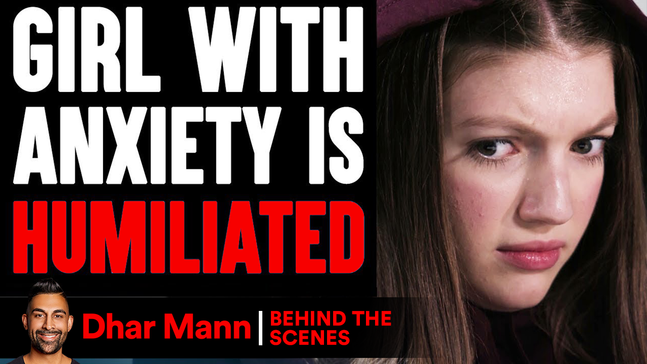 Girl With ANXIETY Is HUMILIATED (Behind-The-Scenes)