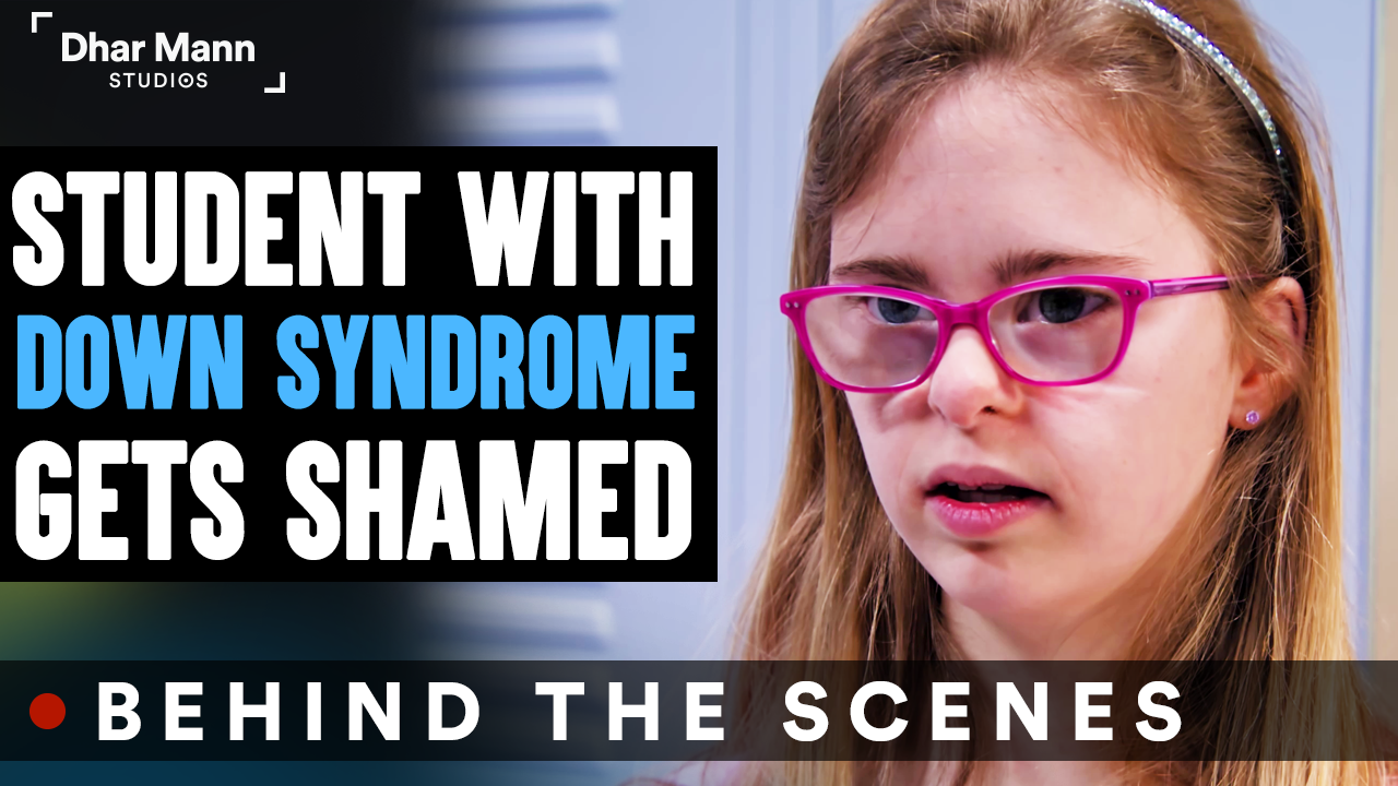Student With DOWN SYNDROME Gets SHAMED (Behind-The-Scenes)