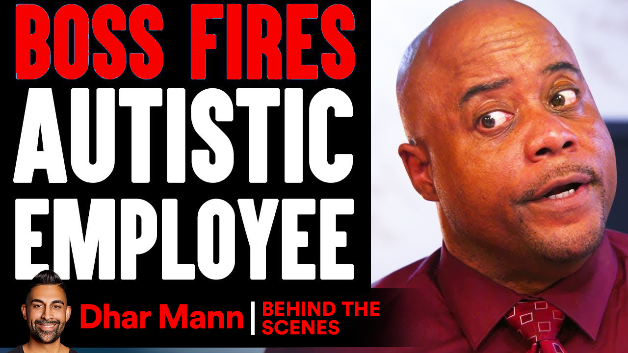 Boss FIRES AUTISTIC Employee (Behind-The-Scenes)
