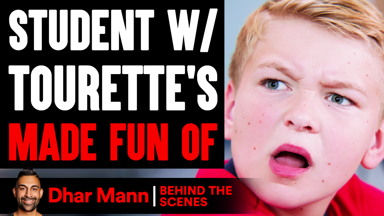 Student With TOURETTE'S Made Fun Of (Behind The Scenes)