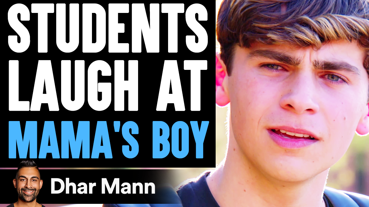 Students LAUGH At MAMA'S BOY, What Happens Is Shocking